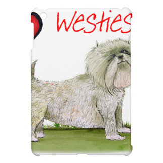 we luv westies from Tony Fernandes iPad Mini Cases