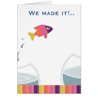 We made it card