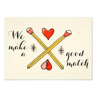 We Make a Good Match Valentine's Day flat card 13 Cm X 18 Cm Invitation Card