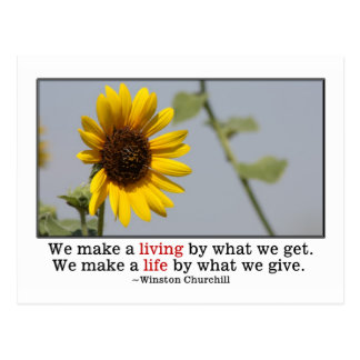 We make a life by what we give postcard