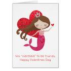 "We ""Mermaid"" to be friends Valentine Pun card"