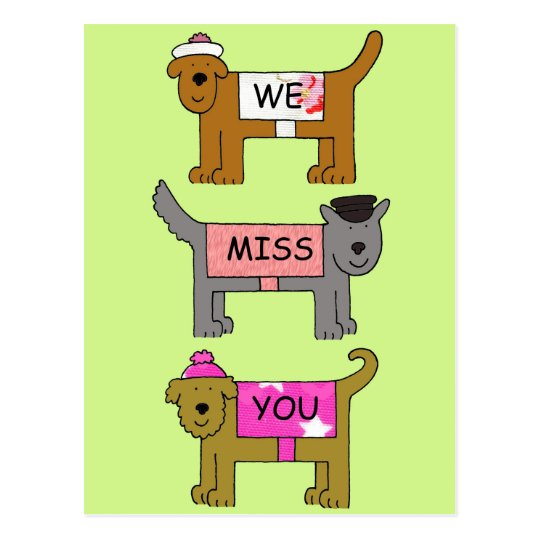 We miss you dogs cartoon dogs in hats and coats. postcard