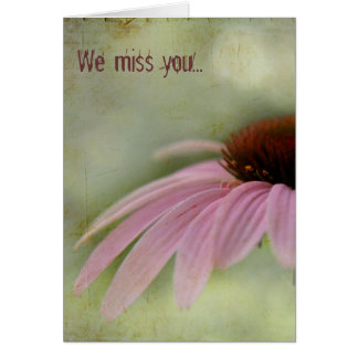 We miss you... Greeting Card