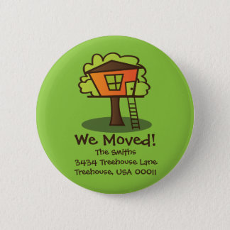 We Moved to a Playhouse! 6 Cm Round Badge