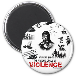 We Must End the Vicious Cycle of Violence! Magnet