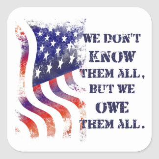 We Owe Them Veterans Day Stickers