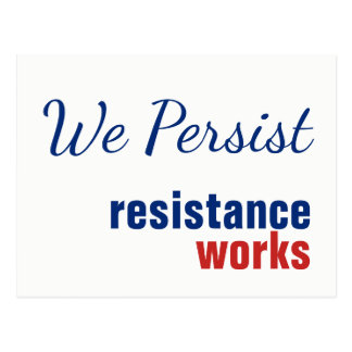 We Persist Resistance Works Postcard