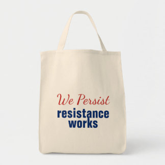 We Persist Resistance Works Red Blue Tote Bag