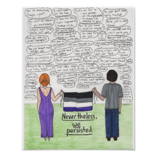 We Persisted (Asexual) 11x14 Poster