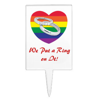 We Put a Ring on It Gay Wedding Cake Pick
