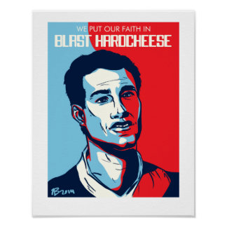 We Put Our Faith in Blast Hardcheese Poster