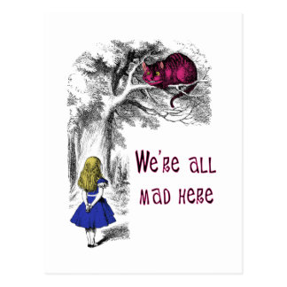 We re All Mad Here Post Cards