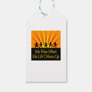 We Rise When We Lift Others Up Gift Tags