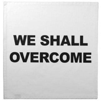 WE SHALL OVERCOME NAPKIN