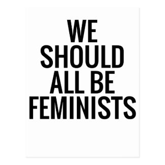 WE SHOULD ALL BE FEMINISTS POSTCARD