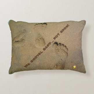 We Shovel Sand Not Snow - Footprints in the Sand Accent Cushion