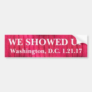 We Showed Up Washington, D.C. Bumper Sticker