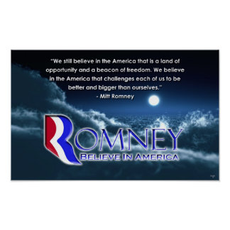 We Still Believe Poster - Romney 2012