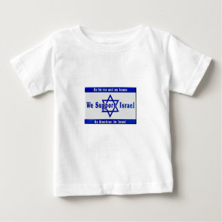 We Support Israel Baby T-Shirt