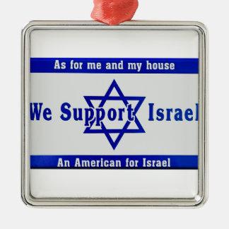 We Support Israel Metal Ornament