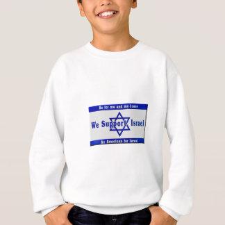 We Support Israel Sweatshirt