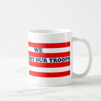 We Support Our Troops Basic White Mug