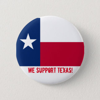 We support Texas 6 Cm Round Badge