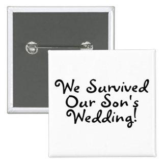 We Survived Our Sons Wedding (Black) 15 Cm Square Badge