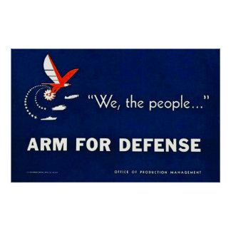 We, the people...Arm for Defense - Vintage WWII Poster