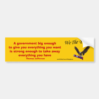We The People Big Government USA Bumper Sticker