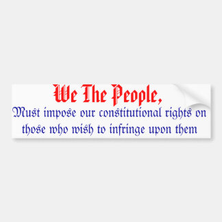 We the people bumper sticker from he constitution