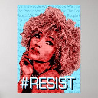 We The People RESIST Art Poster