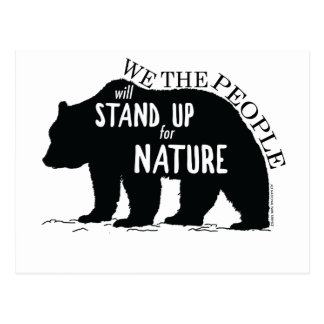 We the people stand up for nature - bear postcard