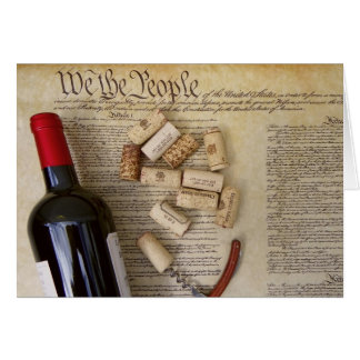 We The People Wine Greeting Card! Card