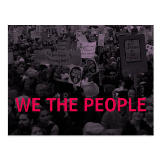 We the people Women's March 10/100 actions Postcard