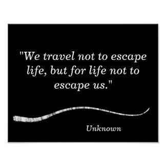 We travel not to escape - art print