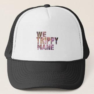We trippy mane trucker hat