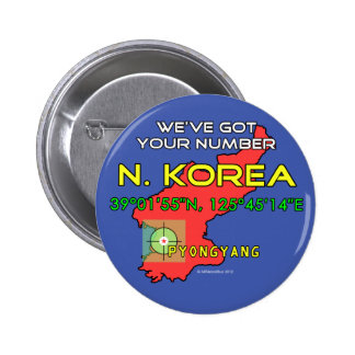 We ve Got Your Number North Korea Pin