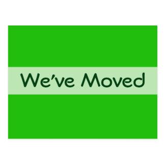 We ve Moved green Postcard