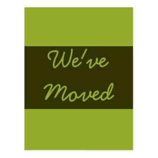 We ve Moved Olive Green Postcard
