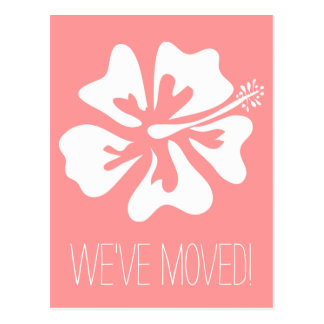 We ve moved postcards with Hibiscus flower Postcard
