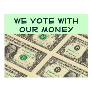 we vote with our money postcard