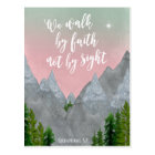 we walk by faith not by sight scripture postcard