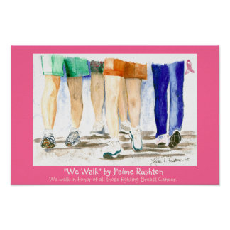 """We Walk"" Poster"