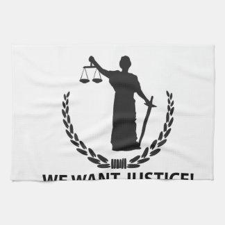 We Want Justice Tea Towel