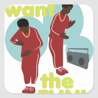 We Want The Funk Square Sticker