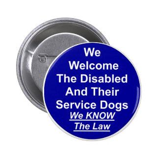 We Welcome Service Dog 6 Cm Round Badge