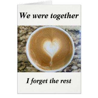 We were together card