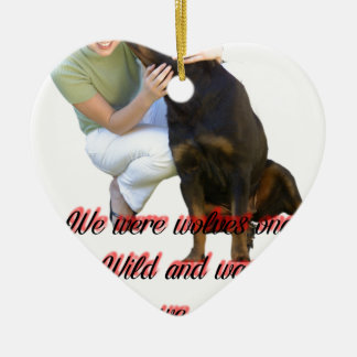 We were wolves once ceramic ornament