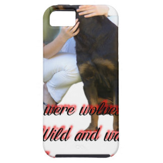 We were wolves once iPhone 5 cover